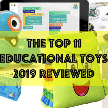Top 11 Educational Toys for 2019 Reviewed