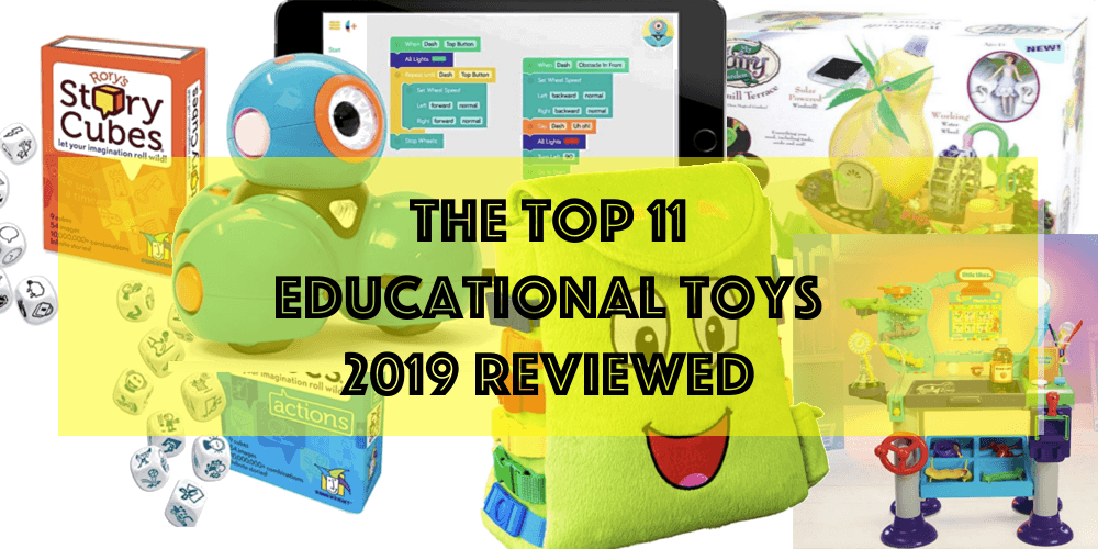 the top 11 educational toys of 2019 reviewed