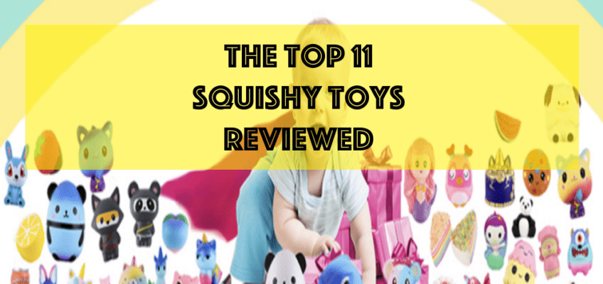 top 11 squishy toys reviewed